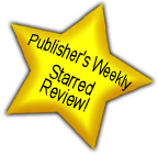 Tales From a Tin Can by Michael Olson - Awarded a Star Review by Publishers Weekly